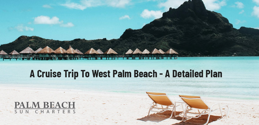 A-Cruise-Trip-To-West-Palm-Beach