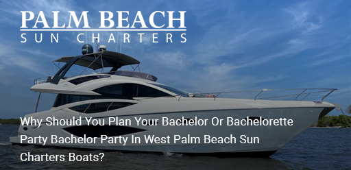 bachelorette-party-in-Palm-Beach-sun-charters-boats